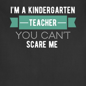 Kindergarten Teacher - I'm a kindergarten teacher, - Adjustable Apron