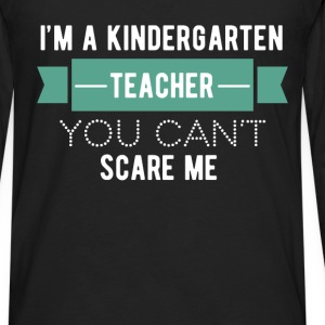 Kindergarten Teacher - I'm a kindergarten teacher, - Men's Premium Long Sleeve T-Shirt