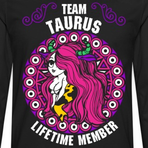 Team Taurus Lifetime Member T-Shirts - Men's Premium Long Sleeve T-Shirt