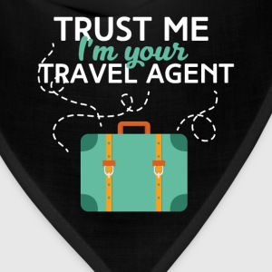 Travel agent - Trust me I'm your travel agent - Bandana