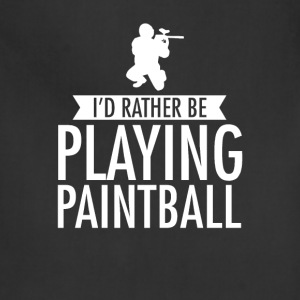 I'd Rather Be Playing Paintball T-Shirt T-Shirts - Adjustable Apron
