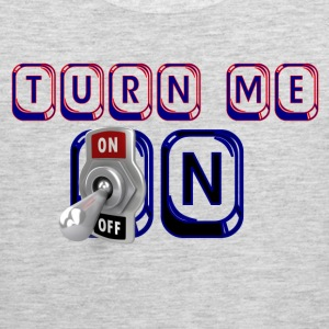 turn me on - Men's Premium Tank