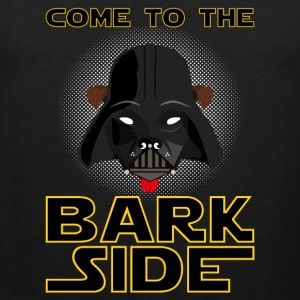 Come to the Bark Side Hoodies - Men's Premium Tank