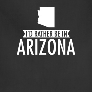 I'd Rather Be in Arizona T-Shirt T-Shirts - Adjustable Apron