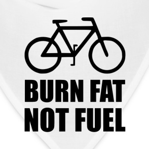 Burn Fat Not Fuel Bike - Bandana