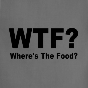 WTF Where's the food? - Adjustable Apron