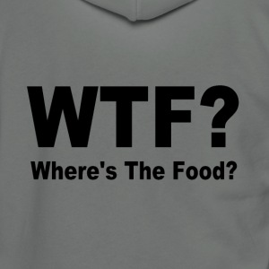 WTF Where's the food? - Unisex Fleece Zip Hoodie by American Apparel
