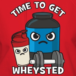 Time To Get Wheysted - Angry Protein Shake T-Shirts - Women's Hoodie