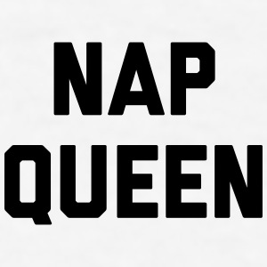Nap Queen Funny Quote Phone & Tablet Cases - Men's T-Shirt