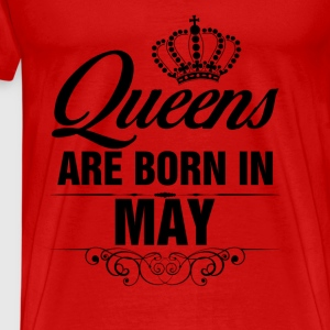 Queens Are Born In May Tshirt Tanks - Men's Premium T-Shirt