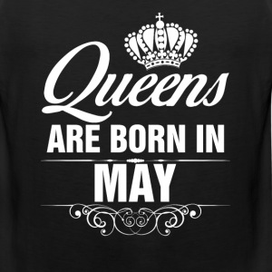 Queens Are Born In May Tshirt T-Shirts - Men's Premium Tank