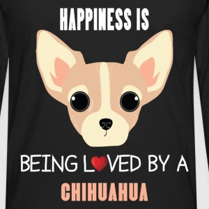Chihuahua - Happiness is being loved by a chihuahu - Men's Premium Long Sleeve T-Shirt