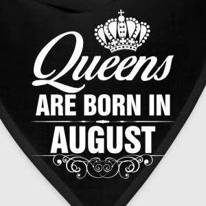 Queens Are Born In August Tshirt T-Shirts T-Shirts - Bandana