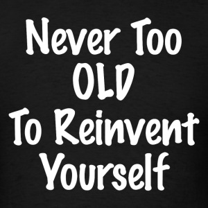 REINVENT YOURSELF Sportswear - Men's T-Shirt