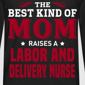 Labor And Delivery Nurse MOM - Men's Premium Long Sleeve T-Shirt