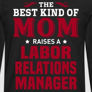 Labor Relations Manager MOM - Men's Premium Long Sleeve T-Shirt
