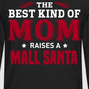 Mall Santa MOM - Men's Premium Long Sleeve T-Shirt