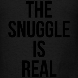 The snuggle is real Baby Bodysuits - Men's T-Shirt