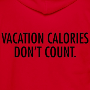 Vacation calories don't count T-Shirts - Unisex Fleece Zip Hoodie by American Apparel