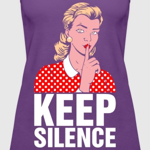 Keep Silence T-Shirts - Women's Premium Tank Top