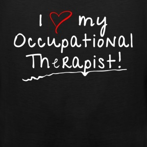 Occupational Therapist - I love my Occupational Th - Men's Premium Tank