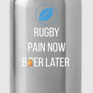 Rugby - Rugby  Pain Now, Beer Later - Water Bottle