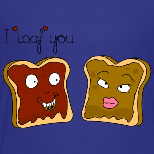 I loaf you for kids - Toddler Premium T-Shirt