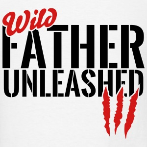 wild father unleashed Tanks - Men's T-Shirt