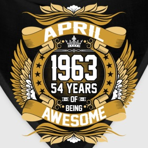 April 1963 54 Years Of Being Awesome T-Shirts - Bandana