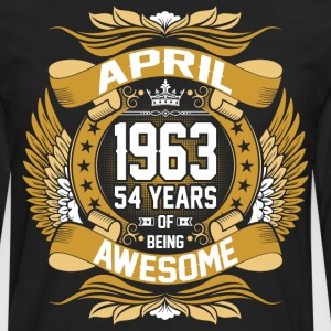 April 1963 54 Years Of Being Awesome T-Shirts - Men's Premium Long Sleeve T-Shirt