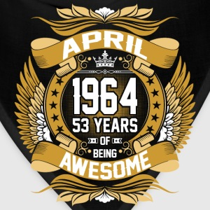 April 1964 53 Years Of Being Awesome T-Shirts - Bandana
