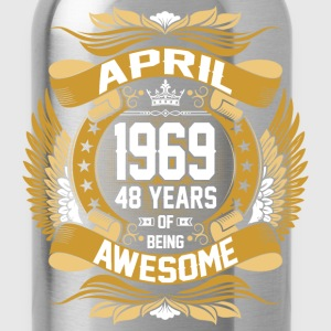 April 1969 48 Years Of Being Awesome T-Shirts - Water Bottle
