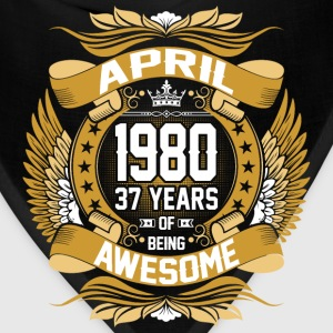 April 1980 37 Years Of Being Awesome T-Shirts - Bandana