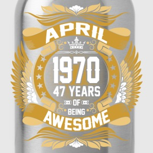 April 1970 47 Years Of Being Awesome T-Shirts - Water Bottle