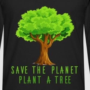Planet - Save the planet, plant a tree - Men's Premium Long Sleeve T-Shirt