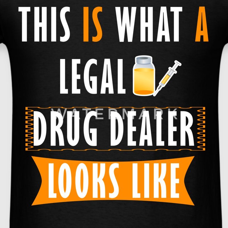 Pharmacist - This is what a legal drug dealer look - Men's T-Shirt