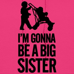 I'm gonna be a big sister baby car Kids' Shirts - Women's Hoodie