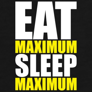 Eat Maximum, Sleep Maximum Mugs & Drinkware - Men's Premium T-Shirt