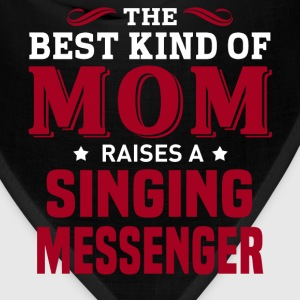 Singing Messenger MOM - Bandana