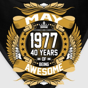 May 1977 40 Years Of Being Awesome T-Shirts - Bandana