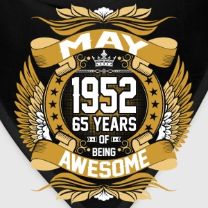 May 1952 65 Years Of Being Awesome T-Shirts - Bandana