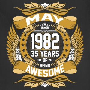 May 1982 35 Years Of Being Awesome T-Shirts - Adjustable Apron