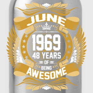 June 1969 48 Years Of Being Awesome T-Shirts - Water Bottle