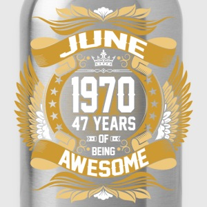 June 1970 47 Years Of Being Awesome T-Shirts - Water Bottle