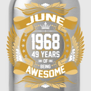 June 1968 49 Years Of Being Awesome T-Shirts - Water Bottle
