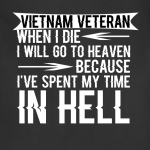 Vietnam Veteran - Vietnam Veteran when I die I wil - Adjustable Apron