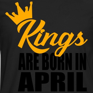 kings are born in april T-Shirts - Men's Premium Long Sleeve T-Shirt