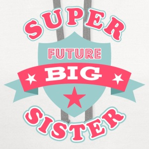 Super Future Big Sister Baby & Toddler Shirts - Contrast Hoodie