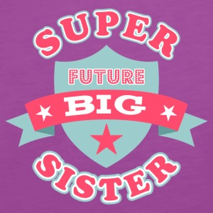 Super Future Big Sister Baby Bodysuits - Women's Premium Tank Top