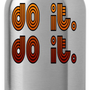 Do It. Do It. T-Shirts - Water Bottle